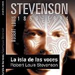 La isla de las voces [The Isle of Voices] | Robert Louis Stevenson