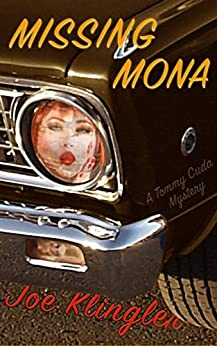 Missing Mona: A Tommy Cuda Mystery by [Klingler, Joe]