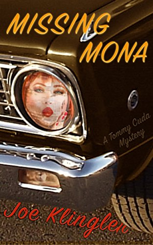 On a Saturday night, Tommy and Mona settle into a fancy hotel overlooking the beaches of Lake Michigan.  On Sunday…Mona disappears.  Missing Mona: A Tommy Cuda Mystery by Joe Klingler