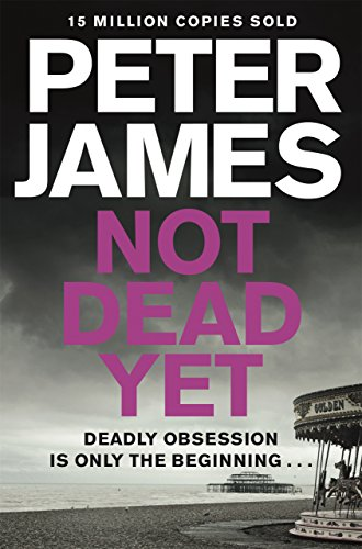 Not Dead Yet (Roy Grace series Book 8)