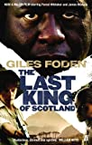 The Last King of Scotland by Giles Foden front cover