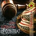 Le contrat | Livre audio Auteur(s) : John Grisham Narrateur(s) : Jean-Marc Galéra