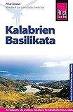 Reise Know-How Reiseführer Kalabrien, Basilikata mit 30 Wandertouren: Reiseführer für individuelles Entdecken