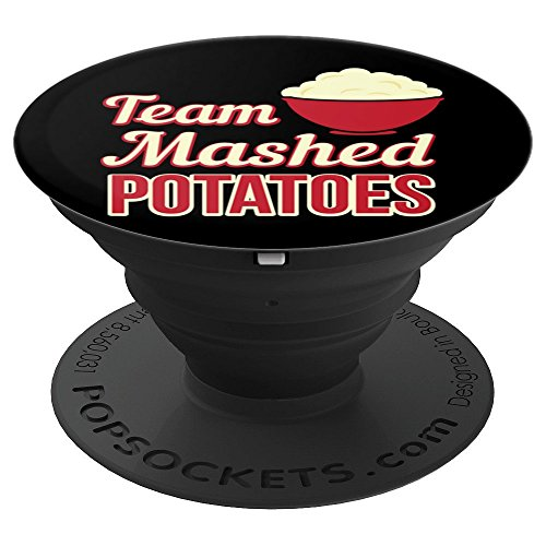 Funny Team Mashed Potatoes Thanksgiving Feast - PopSockets Grip and Stand for Phones and ()