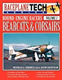 Round-Engine Racers Bearcats and Corsairs - Raceplanetech, Nicholas A. Veronico and A. Kevin Grantham, 1580071856