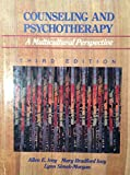 img - for Counseling and Psychotherapy: A Multicultural Perspective 3rd edition by Ivey, Allen E., Ivey, Mary Bradford, Simek-Morgan, Lynn (1993) Hardcover book / textbook / text book