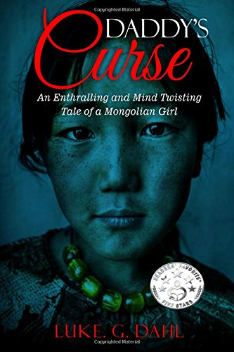 Daddy's Curse: A Harrowing True Story of an Eight Year Old Girl Human Trafficking and Organized Crime Survivor