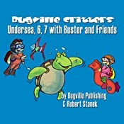 Undersea, 6, 7 with Buster and Friends: Bugville Jr. Learning Adventures | Robert Stanek