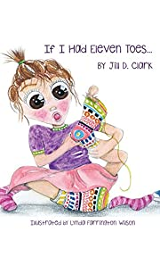 If I Had Eleven Toes: A Children's Book about Self-Esteem