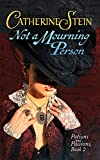 Not a Mourning Person (Potions and Passions Book 2)