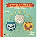Lucha Libre: Anatomy / Anatomia (English and Spanish Edition)
