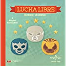 Lucha Libre: Anatomy / Anatomia