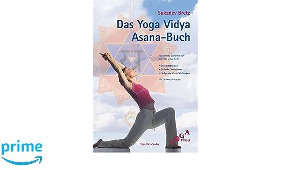 Bretz, S: Yoga Vidya Asana Buch: Amazon.es: Sukadev V Bretz ...