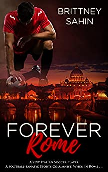 Forever Rome by [Sahin, Brittney]