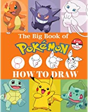How to Draw Pokémon for Kids: The Big Book of Pokémon Drawing | Easy Step By Step Guide to Learn Drawing Your Favourite Pokémon | 60+ Pokémon ... Book | How to Draw Book for Kids (Unofficial)