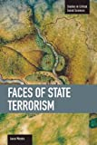 Faces of State Terrorism, Laura Westra, 1608462803