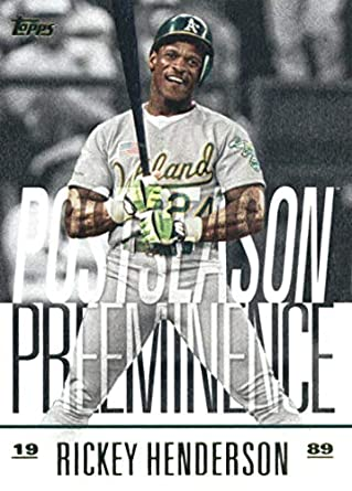 2018 Topps Update Postseason Preeminence  PO-20 Rickey Henderson Oakland  Athletics Baseball Card aaa39bc13