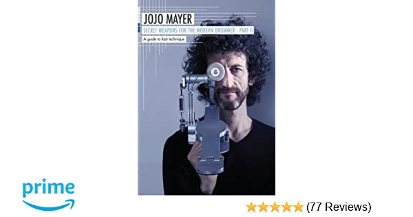 Jojo Mayer Secret Weapons For The Modern Drummer Pdf Converter