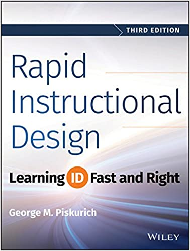 Rapid Instructional Design Learning Id Fast And Right 9781118973974 Human Resources Books Amazon Com