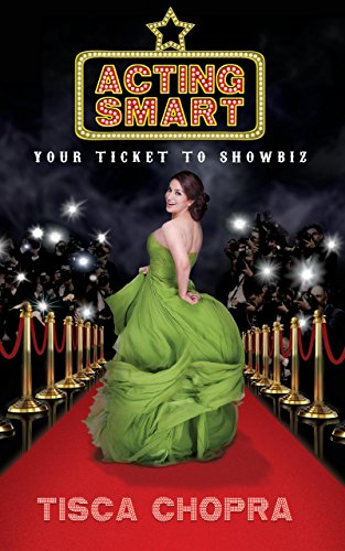 Acting Smart: Your Ticket To Showbiz