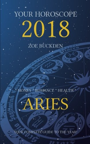 Your Horoscope 2018  Aries