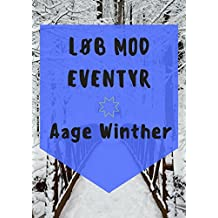 Løb Mod Eventyr (Danish Edition)