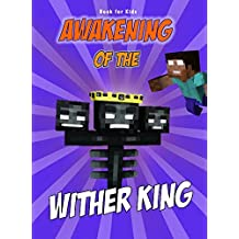 Book for kids: Awakening Of The Wither King: Herobrine vs. Wither King (Minecraft Awakening 3)