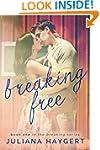 Breaking Free (The Breaking Series Bo...