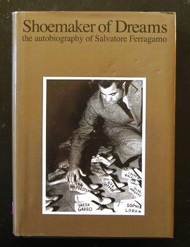 (Shoemaker of dreams: the autobiography of Salvatore Ferragamo)