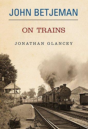 Read Online John Betjeman on Trains ebook