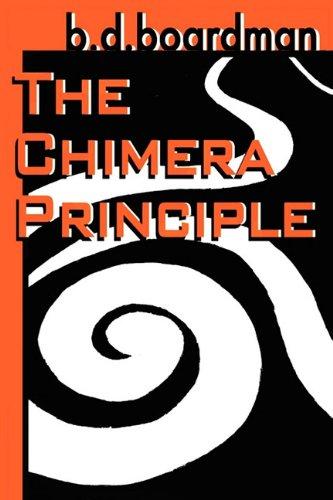 Read Online The Chimera Principle PDF