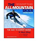 img - for The All-mountain Skier: The Way to Expert Skiing (Paperback) - Common book / textbook / text book