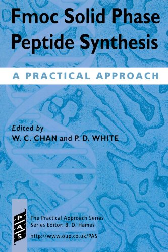 Fmoc Solid Phase Peptide Synthesis: A Practical Approach (Practical Approach Series)