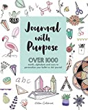 Journal with Purpose: Over 1000 motifs, alphabets