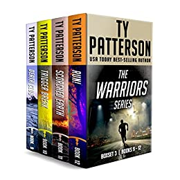 The Warriors Series Boxset III Books 9-12: A Bundle of Covert-Ops Suspense Action Novels by [Patterson, Ty]