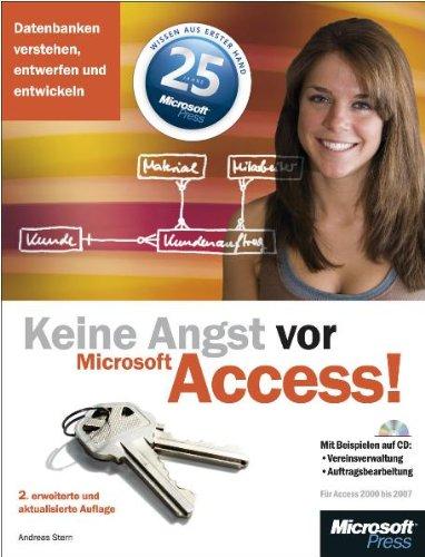Keine Angst vor Microsoft Access! 2, erweiterte und aktualisierte Auflage, m. CD-ROM