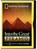 National Geographic Video - Into the Great Pyramid