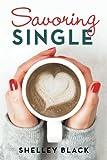Savoring Single