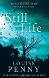 Still Life: 1 (Chief Inspector Gamache) by Penny, Louise (2011) Paperback