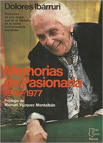 Memorias de pasionaria (1939-1977) (Espejo de España): Amazon.es ...