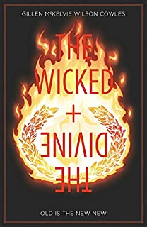 Book Cover: The Wicked   The Divine Volume 8: Old is the New New