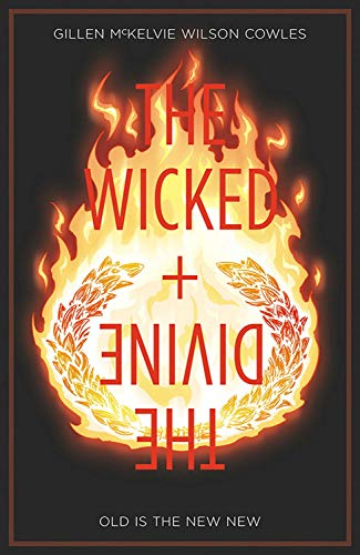 Pdf Comics The Wicked + The Divine Volume 8: Old is the New New