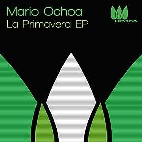 Amazon.com: La Primavera EP: Mario Ochoa: MP3 Downloads