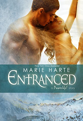 Entranced (PowerUp! Book 7)