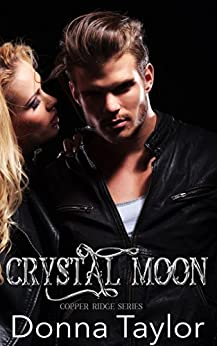 Crystal Moon: Copper Ridge Series by [Taylor, Donna]