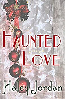 Haunted Love (English Edition) por [Jordan, Haley]