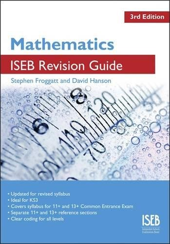 Mathematics ISEB Revision Guide: A Revision Book for Common ...