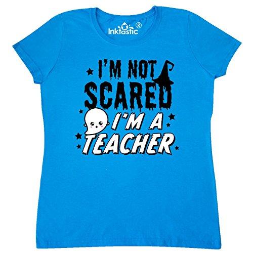 inktastic Im Not Scared Im a Teacher Women's T-Shirt XX-Large Sapphire
