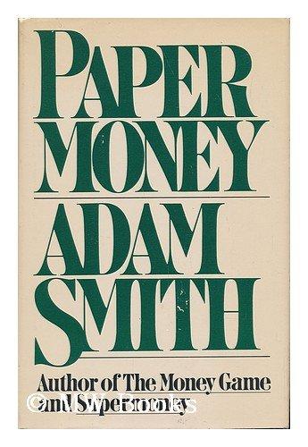 Paper Money by Adam Smith