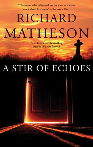 A stir of echoes kindle edition by richard matheson mystery a stir of echoes by matheson richard fandeluxe Images